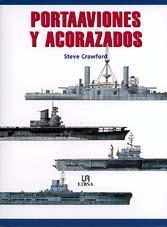 Portaaviones y acorazados - Steve Crawford