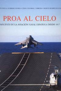 Proa al cielo - César ODonell; Francisco A. Guerrero; Vicente Rodríguez