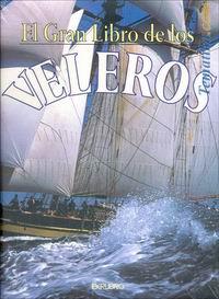 El gran libro de los veleros - Ollivier Puget - Esta obra narra la vida de los barcos de vela actuales, pero también su historia, desde Enrique el Navegante y el comienzo de la expansión marítima europea hasta las regatas más recientes de los grandes veleros...