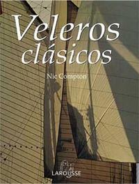 Veleros clasicos - Nic Compton - La obra es un tributo visual al esplendor y la elegancia de unos diseños impecables, y abarca desde las embarcaciones legendarias hasta los