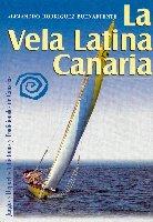 La vela latina Canaria - Alejandro Rodriguez Buenafuente - Esta obra se enmarca dentro de la colección dedicada a los Juegos y Deportes Autóctonos y Tradicionales de Canarias del Centro de la Cultura Popular Canaria.