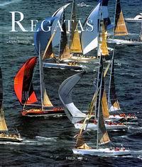 Regatas - Luca Bontempelli y Carlo Borlenghi - La competición de vela, las regatas. Un mundo fantástico que utiliza el agua como escenario para espectáculos extraordinarios...