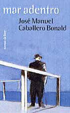 Mar adentro - José Manuel Caballero Bonald