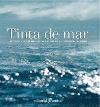Tinta de mar. Antologia de las mas bellas paginas de la literatura maritima - Couilloud / Borotau