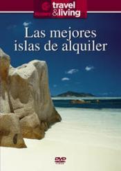 Travel & Living. Las mejores islas de alquiler. - DVD - Un jet privado te lleva a tu propia isla privada. Rodeada de exóticas flores tropicales silvestres de color azul marino y todo un ejército de mayordomos y chefs a tu servicio...