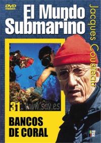 El Mundo Submarino, Bancos de coral - DVD - Jacques Costeau.   Duración: 60 min. .   Idiomas: Español / Inglés / Francés.   Sistema: PAL