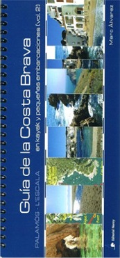 Guía de la Costa Brava en Kayak y en pequeñas embarcaciones Vol. 2 - Marc Alvarez