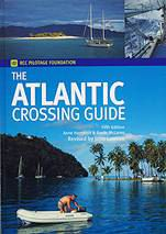 The Atlantic Crossing Guide - A. Hammick and G. McLaren - Edición inglesa 2004.   250 páginas .   21 x 30 cm .   Tapa dura