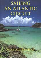 Sailing and Atlantic Circuit - Alastair Buschan - Edición inglesa 2002.   152 páginas .   Rústica