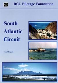 South Atlantic Circuit - Tom Morgan - Edición inglesa 2002.   169 páginas .   21 x 30 cm.   Rústica