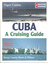 Cruising Guide to Cuba - Nigel Calder - Edición inglesa 1999.   264 páginas .   22 x 28 cm.   Rústica