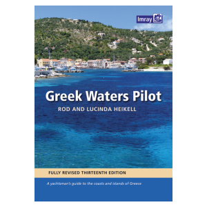 Greek Waters Pilot - Rod and Lucinda Heikell - A yachtsmans guide to the Ionian and Aegean coasts and islands of Greece