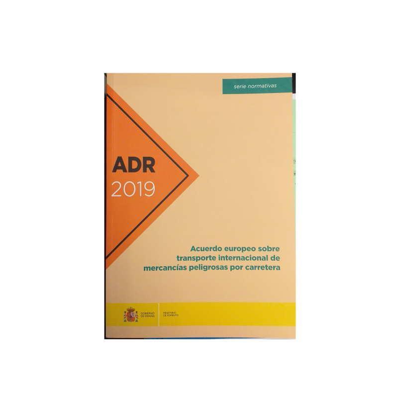 Acuerdo europeo sobre transporte internacional de mercancías peligrosas por carretera. ADR 2019
