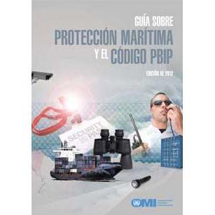 Guía sobre Protección Marítima y el Código PBIP Ed. 2012