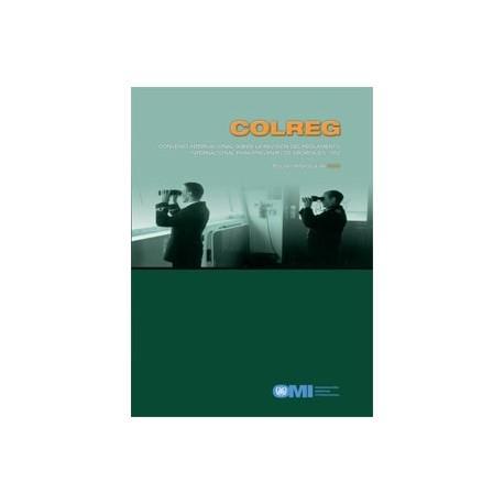 Convenio sobre normas de colisión (COLREGS), edición en español de 2003. - Convenio sobre normas de colisión (COLREGS), edición en español de 2003.IB904S