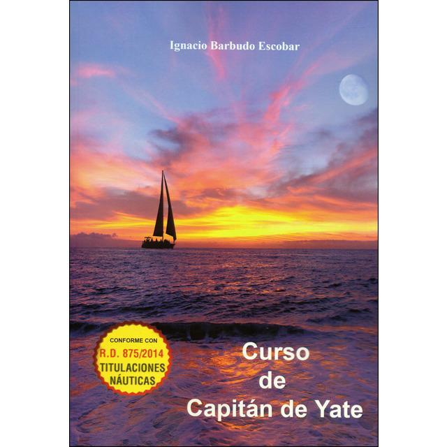 Curso de Capitán de Yate - Ignacio Barbudo Escobar