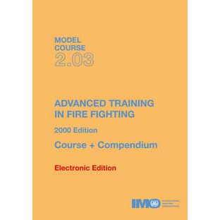 Model Course 2.03 -Advanced Training in Fire Fighting
