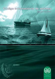 Código Internacional de Señales 2005 - Código Internacional de Señales, edición española 2005. Disponible también la edición en Inglés