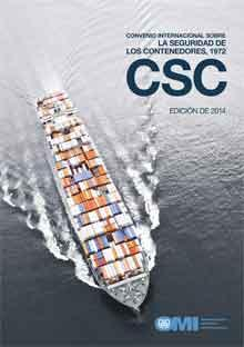 Convención Internacional para Contenedores Seguros (CSC 1972), Edición en español 2014 - IC282S Convención Internacional para Contenedores Seguros (CSC 1972), Edición en español 2014