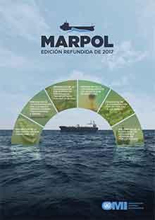 MARPOL 73/78 Edición consolidada, 2017 - Artículos, protocolos, anexos e interpretaciones del Convenio internacional para prevenir la contaminación por los buques.   1973 modificado por el Protocolo de 1978. ISBN: 9789280131413