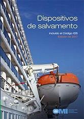 Dispositivos de salvamento incluido Código IDS, Edición 2017 - Dispositivos de salvamento incluido Código IDS, Edición 2017 Código IMO IE982S Disponible en español y en Inglés