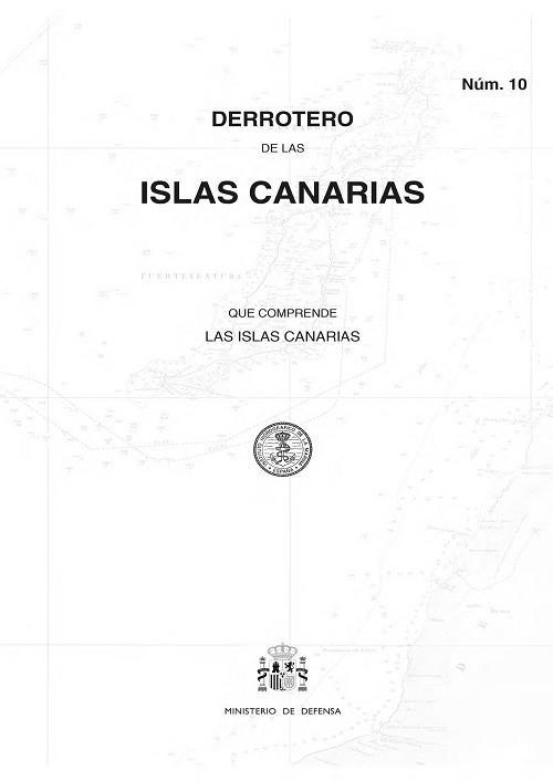 Derrotero de las Islas Canarias (Núm. 10) - Derrotero núm. 10. Islas Canarias