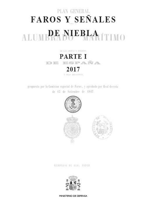 Libro de faros y señales de niebla Parte II España Mediterraneo - Estrecho de Gibraltar, Islas Baleares y Costas en el Mediterráneo de España, Marruecos, y Argelia