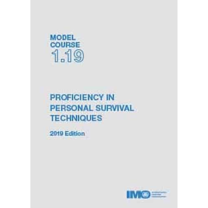 Model Course  1.19 - Proficiency in Personal Survival Techniques, 2019 Edition - E-reader. Para leer con el software gratuito que proporciona la IMO Edición inglesa