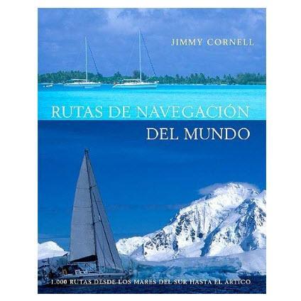Rutas de Navegacion del Mundo - Jimmy Cornell