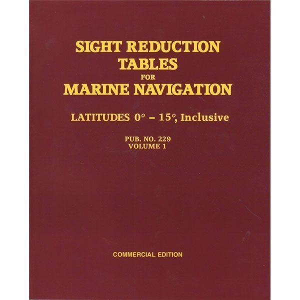 Sight Reduction Tables HO-229 Marine Navigation Volume I Latitudes 0-15