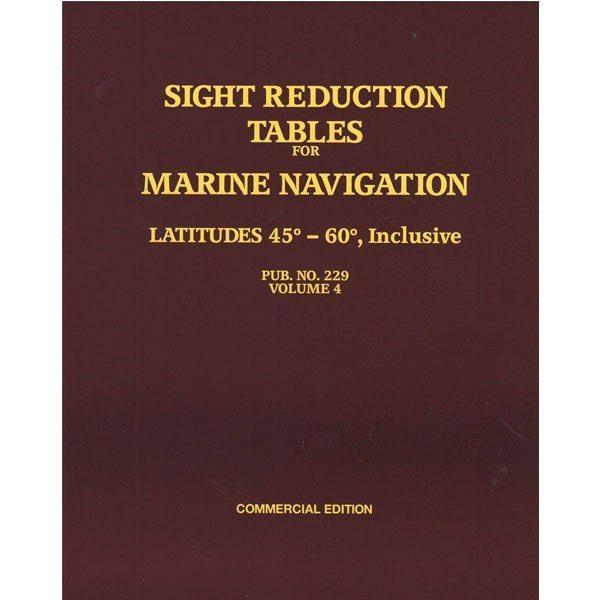 Sight Reduction Tables HO-229 Marine Navigation Volume IV Latitudes 45-60