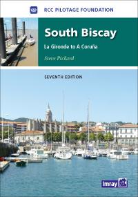 South Biscay Pilot. La Gironde to La Coruna - RCCPF/Steve Pickard
