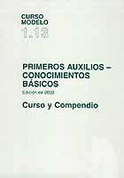Primeros Auxilios - Conocimientos Básicos edición 2000 Curso 1.13 y Compendio - IMO - Edición Española 2005. 62 páginas. Rústica
