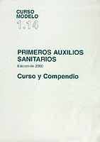 Primeros Auxilios Sanitarios  - Edición de 2000 Curso 1.14 y Compendio. - IMO - Edición Española 2005. 130 páginas. Rústica